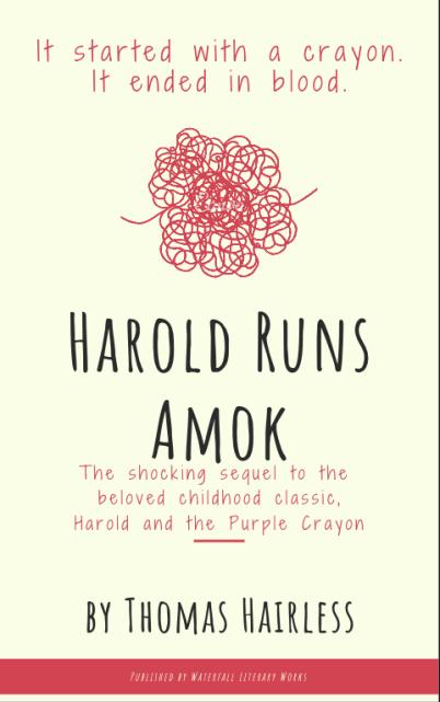 Harold Runs Amok