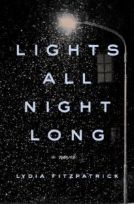Book cover image of Lights All Night Long by Lydia Fitzpatrick