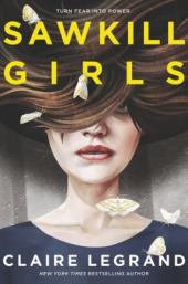 Sawkill Girls by Clare LeGrand