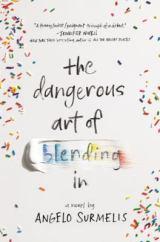 The Dangerous Art of Blending In by Angelo Surmelis