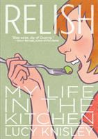Relish My Life in the Kitchen book by Lucy Knisley