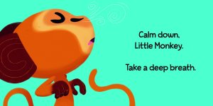 Excerpt from Calm Down Little Monkey by Michael Dahl