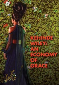 Kehinde Wiley: An Economy of Grace movie poster