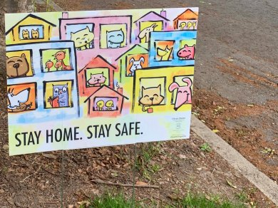 Stay Home, Stay Safe Sign in Madrona, May 28, 2020