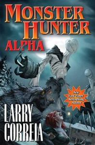 Monster Hunter: Alpha by Larry Correia