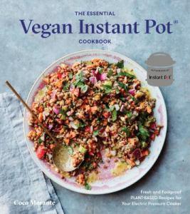 The Essential Vegan Instant Pot