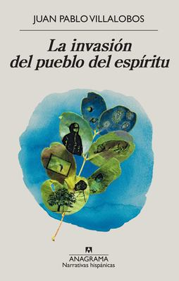 Book cover image of La invasion del pueblo del espiritu