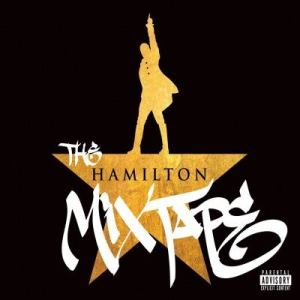 Image of cover of Hamilton Mix Tape